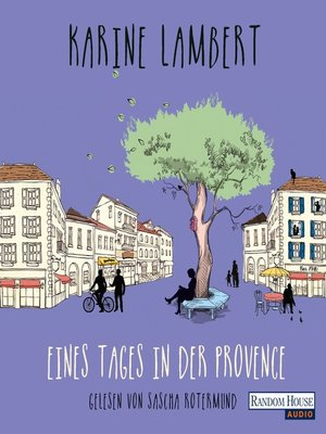 cover image of Eines Tages in der Provence