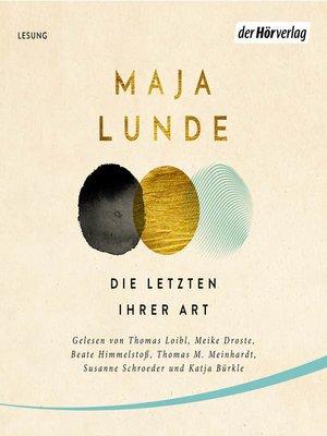 cover image of Die Letzten ihrer Art