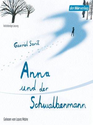 cover image of Anna und der Schwalbenmann