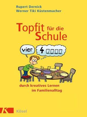 cover image of Topfit für die Schule durch kreatives Lernen im Familienalltag