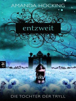 cover image of Die Tochter der Tryll--Entzweit