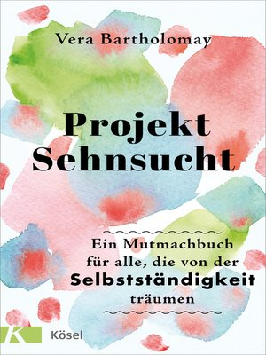 cover image of Projekt Sehnsucht