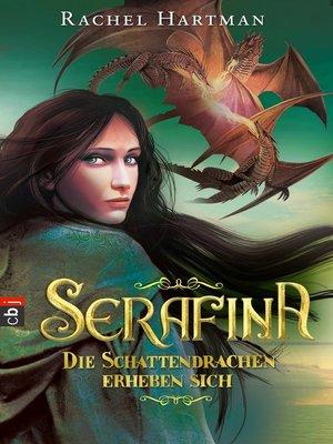 cover image of Serafina--Die Schattendrachen erheben sich