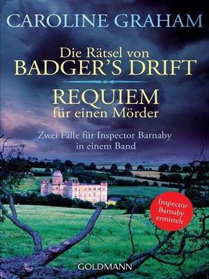 cover image of Die Rätsel von Badger's Drift/Requiem für einen Mörder