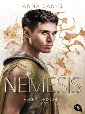 cover image of Nemesis--Verräterisches Herz
