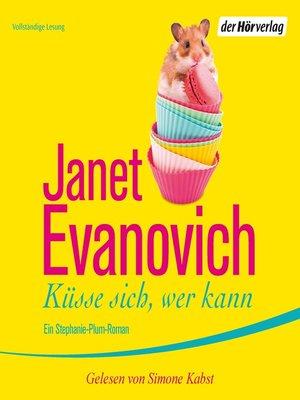 cover image of Küsse sich, wer kann