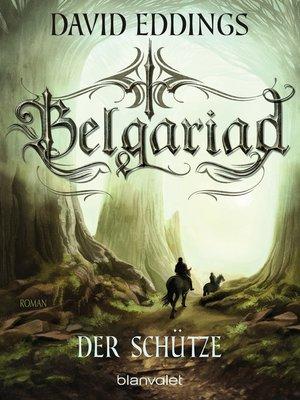 cover image of Belgariad--Der Schütze