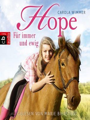 cover image of Hope--Für immer und ewig