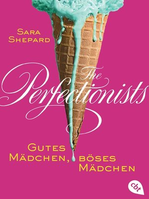 cover image of The Perfectionists--Gutes Mädchen, böses Mädchen