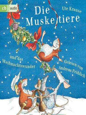 cover image of Die Muskeltiere und das Weihnachtswunder