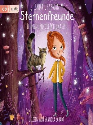 cover image of Sternenfreunde--Leonie und die Wildkatze