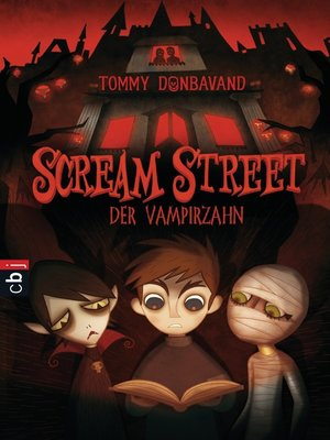cover image of Scream Street--Der Vampirzahn