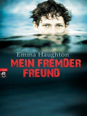 cover image of Mein fremder Freund