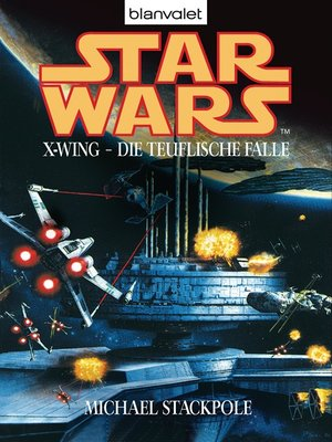 cover image of Star Wars. X-Wing. Die teuflische Falle