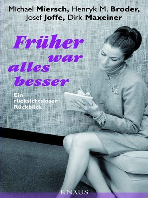 cover image of Früher war alles besser