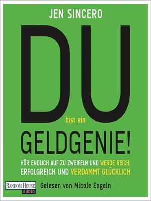 cover image of Du bist ein Geldgenie!