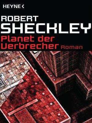 cover image of Planet der Verbrecher