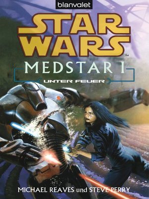cover image of Star Wars. MedStar 1. Unter Feuer