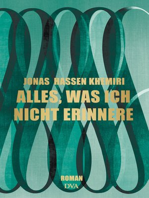 cover image of Alles, was ich nicht erinnere
