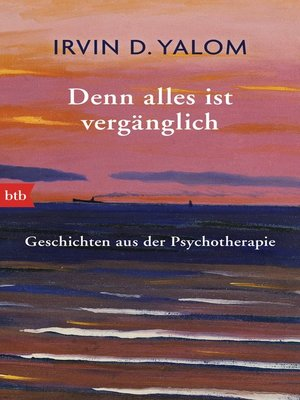 cover image of Denn alles ist vergänglich