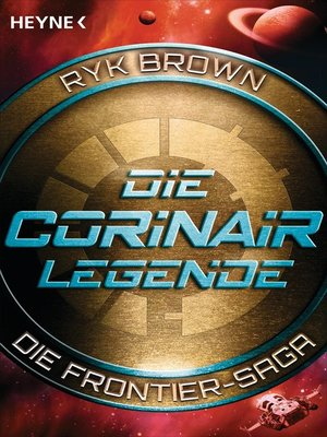 cover image of Die Corinair-Legende--Die Frontier-Saga 3