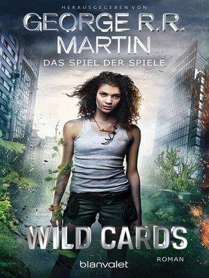 cover image of Wild Cards--Das Spiel der Spiele