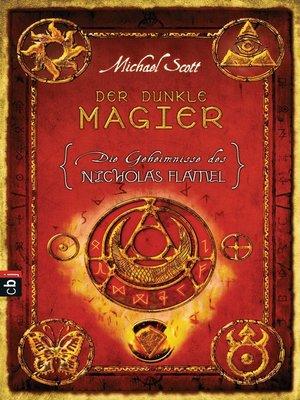 cover image of Die Geheimnisse des Nicholas Flamel--Der dunkle Magier