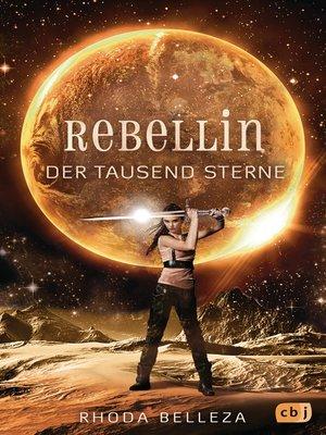 cover image of Rebellin der tausend Sterne