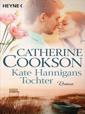 cover image of Kate Hannigans Tochter