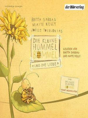 cover image of Die kleine Hummel Bommel und die Liebe