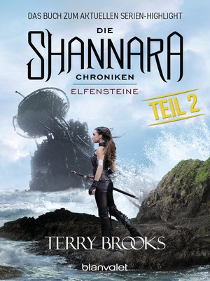 cover image of Die Shannara-Chroniken--Elfensteine. Teil 2