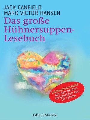 cover image of Das große Hühnersuppen-Lesebuch