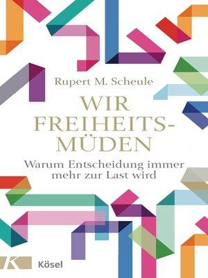 cover image of Wir Freiheitsmüden