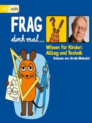 cover image of Frag doch mal ... die Maus! Wissen für Kinder