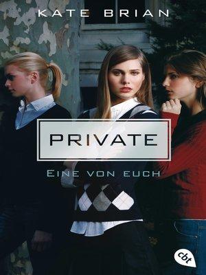 cover image of Private--Eine von euch