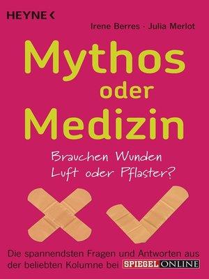 cover image of Mythos oder Medizin