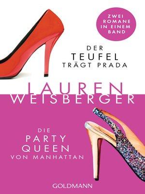 cover image of Der Teufel trägt Prada--Die Party Queen von Manhattan