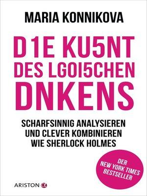 cover image of Die Kunst des logischen Denkens