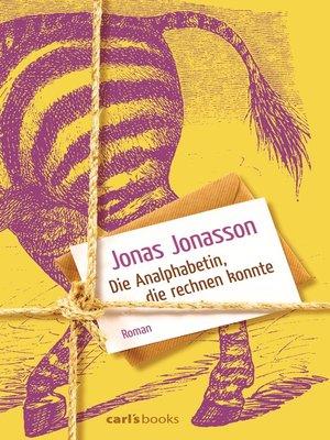 cover image of Die Analphabetin, die rechnen konnte