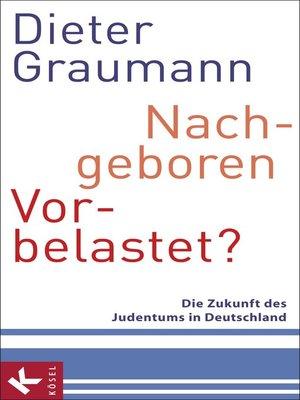 cover image of Nachgeboren – vorbelastet?