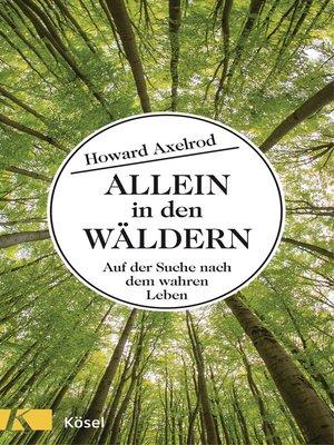 cover image of Allein in den Wäldern