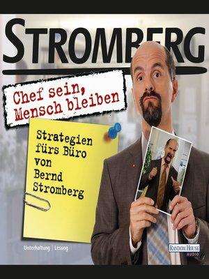"""cover image of """"Chef sein, Mensch bleiben"""" Strategien fürs Büro von Bernd Stromberg"""