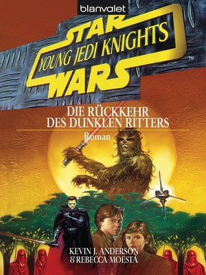 cover image of Star Wars. Young Jedi Knights 5. Die Rückkehr des Dunklen Ritters