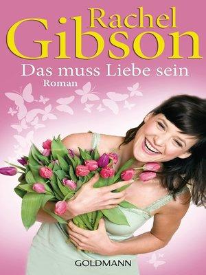 cover image of Das muss Liebe sein
