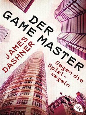 cover image of Der Game Master--Gegen die Spielregeln