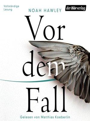 cover image of Vor dem Fall