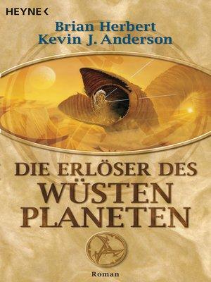 cover image of Die Erlöser des Wüstenplaneten