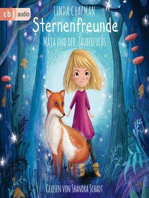 cover image of Sternenfreunde--Maja und der Zauberfuchs