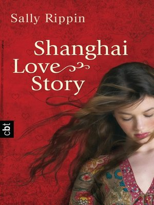cover image of Shanghai Love Story