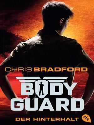 cover image of Bodyguard--Der Hinterhalt